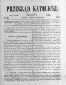 Przegląd Katolicki. 1875.08.05 R.13 nr31
