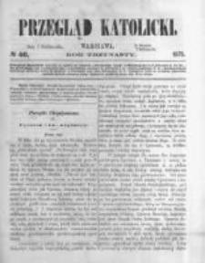Przegląd Katolicki. 1875.10.07 R.13 nr40