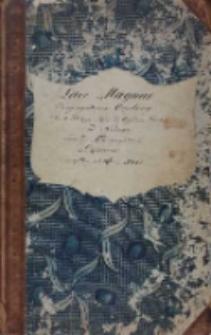 Liber Magnus Congregationis Oratorij Sancti Philippi Nerij ad Oppidum Gostyń ad Normam ejusmodi Congregationis Romanae incoeptus ab Anno 1827