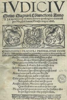 Iudiciu[m] Maius magnaru[m] co[n]iunctionu[m] anno 1524 evenientiu[m] ad annos futuros quadraginta duraturu[m] per [...] Ioanne[m] Plonisco nuper editu[m]