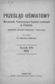 Przegląd Oświatowy: miesięcznik Towarzystwa Czytelni Ludowych poświęcony sprawom oświatowym i kulturalnym 1922 styczeń/marzec R.17