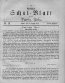 Amtliches Schul-Blatt für die Provinz Posen 1870.08.13 Jg.3 Nr17