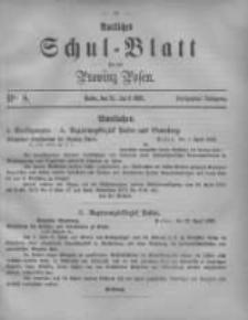 Amtliches Schul-Blatt für die Provinz Posen 1882.04.25 Jg.15 Nr8