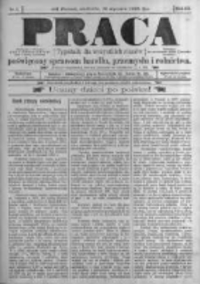 Praca: tygodnik dla wszystkich stanów, poświęcony sprawom handlu, przemysłu i rolnictwa. 1898.01.16 R.3 nr3