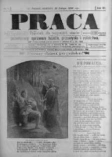 Praca: tygodnik dla wszystkich stanów, poświęcony sprawom handlu, przemysłu i rolnictwa. 1898.02.13 R.3 nr7