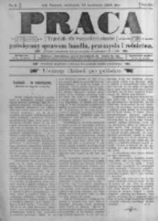 Praca: tygodnik dla wszystkich stanów, poświęcony sprawom handlu, przemysłu i rolnictwa. 1898.04.24 R.3 nr17