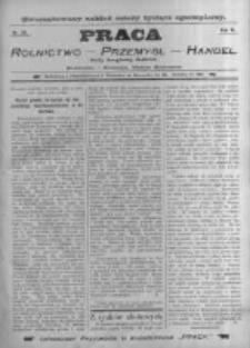 Praca: tygodnik dla wszystkich stanów, poświęcony sprawom handlu, przemysłu i rolnictwa. 1898.07.10 R.3 nr28