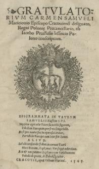 Gratulatorium carmen Samueli Macieiovio Episcopo Cracoviensi designato [...] ab Iacobo Prziłusio [...] conscriptum