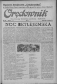 Orędownik: ilustrowany dziennik narodowy i katolicki 1937.12.25 R.67 Nr297