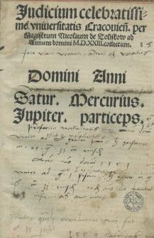 Iudicium celebratissime Uniuersitatis Cracoviensis per [...] Nicolaum de Toliskow ad annum [...] 1523 collectum
