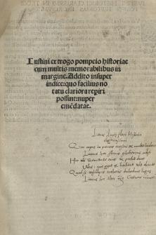 Iustini Ex Trogo Pompeio historiae cum multis memorabilibus in margine. Addito insuper indice: quo facilius notatu clariora reperiri possint: nuper emendatae