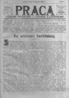 Praca: tygodnik polityczny i literacki, illustrowany. 1910.06.26 R.14 nr26
