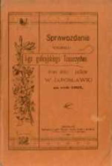 Sprawozdanie Wydziału I-go Galicyjskiego Towarzystwa Chowu Drobiu i Królików w Jarosławiu za rok 1901