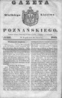 Gazeta Wielkiego Xięstwa Poznańskiego 1845.06.20 Nr141