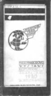 Międzynarodowa Wystawa Komunikacji i Turystyki 6.VII.-10.VIII.1930: przewodnik - katalog