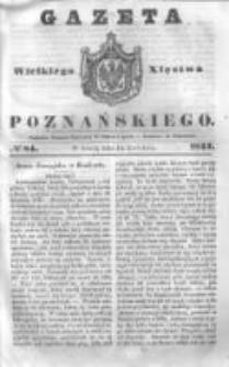 Gazeta Wielkiego Xięstwa Poznańskiego 1844.04.10 Nr84
