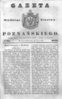 Gazeta Wielkiego Xięstwa Poznańskiego 1844.04.11 Nr85