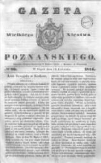Gazeta Wielkiego Xięstwa Poznańskiego 1844.04.12 Nr86
