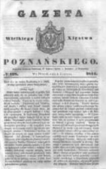 Gazeta Wielkiego Xięstwa Poznańskiego 1844.06.04 Nr128