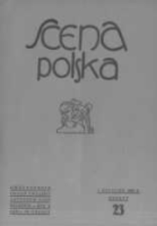 Scena Polska: organ Związku Artystów Scen Polskich. 1930 R.10 z.23