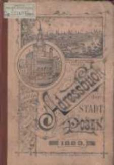 Adress- und Geschäfts- Handbuch der Stadt Posen. 1889