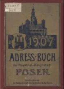 Adressbuch der Provinzial-Hauptstadt Posen. 1907