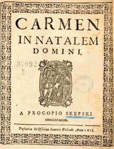 Carmen in Natalem Domini a Procopio Skepski concinnatum