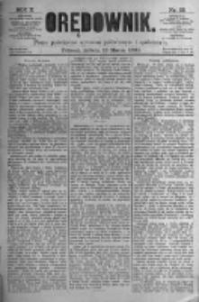 Orędownik: pismo poświęcone sprawom politycznym i spółecznym. 1880.03.13 R.10 nr32