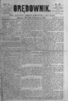 Orędownik: pismo poświęcone sprawom politycznym i spółecznym. 1880.04.06 R.10 nr42