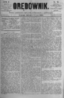 Orędownik: pismo poświęcone sprawom politycznym i spółecznym. 1880.07.03 R.10 nr79