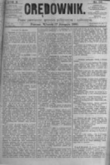Orędownik: pismo poświęcone sprawom politycznym i spółecznym. 1880.08.17 R.10 nr98