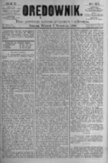 Orędownik: pismo poświęcone sprawom politycznym i spółecznym. 1880.09.07 R.10 nr107