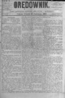 Orędownik: pismo poświęcone sprawom politycznym i spółecznym. 1880.10.26 R.10 nr128