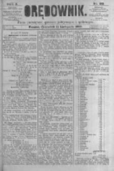 Orędownik: pismo poświęcone sprawom politycznym i spółecznym. 1880.11.11 R.10 nr135