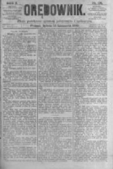 Orędownik: pismo poświęcone sprawom politycznym i spółecznym. 1880.11.13 R.10 nr136