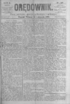 Orędownik: pismo poświęcone sprawom politycznym i spółecznym. 1880.11.16 R.10 nr137