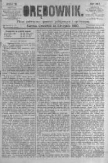 Orędownik: pismo poświęcone sprawom politycznym i spółecznym. 1880.11.25 R.10 nr141