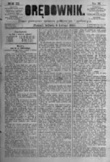 Orędownik: pismo poświęcone sprawom politycznym i spółecznym. 1881.02.05 R.11 nr16