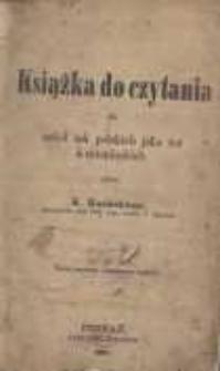 Książka do początkowego czytania dla szkół tak polskich jako też niemieckich