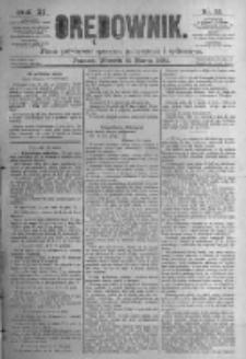 Orędownik: pismo poświęcone sprawom politycznym i spółecznym. 1881.03.15 R.11 nr32