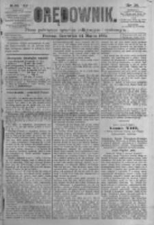 Orędownik: pismo poświęcone sprawom politycznym i spółecznym. 1881.03.24 R.11 nr36