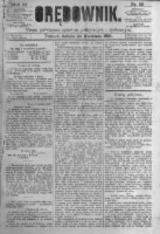 Orędownik: pismo poświęcone sprawom politycznym i spółecznym. 1881.04.30 R.11 nr52