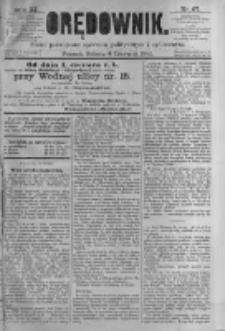 Orędownik: pismo poświęcone sprawom politycznym i spółecznym. 1881.06.04 R.11 nr67