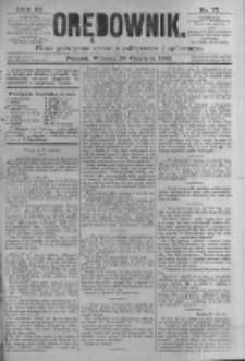 Orędownik: pismo poświęcone sprawom politycznym i spółecznym. 1881.06.28 R.11 nr77