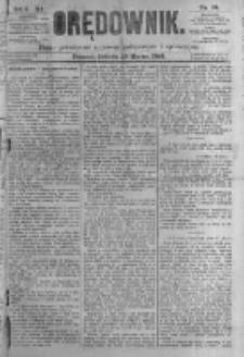 Orędownik: pismo poświęcone sprawom politycznym i spółecznym. 1881.03.19 R.11 nr34