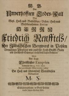 Den Unverhofften Todes-Fall des [...] Herrn Friedrich Renfftels [...] Am Tage Christlicher Exequien [...] den 14. Febr. 1696 [...]