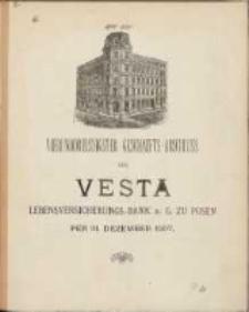 Vierunddreissigster Geschäfts-Abschluss der Vesta: Lebensversicherungs-Bank auf Gegenseitigkeit zu Posen per 31 Dezember 1907