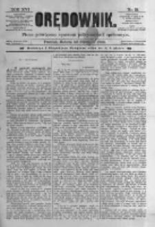 Orędownik: pismo poświęcone sprawom politycznym i spółecznym. 1886.01.23 R.16 nr18