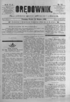 Orędownik: pismo poświęcone sprawom politycznym i spółecznym. 1886.03.31 R.16 nr73