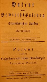 Patent wegen Bewirthschaftung der Starostenlichen Forsten in Südpreussen. De dato Berlin, den 24ten März 1794